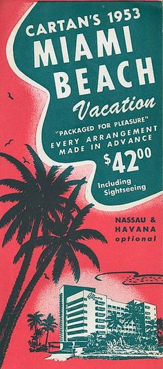 Miami Beach 1953 - Havana Optional!!