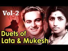 Best of Lata Mangeshkar & Mukesh Duets - Vol 2 - Top 10 Lata Mukesh Songs - YouTube