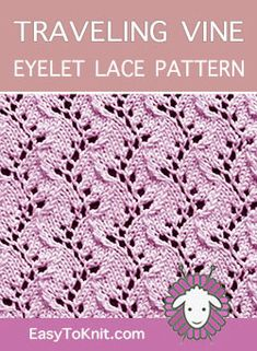 Traveling Vine Lace stitch, free knitting stitch p Lace Knitting Stitches, Lace Knitting Patterns, Knitting Charts, Lace Patterns, Free Knitting, Stitch Patterns, Sewing Patterns, Loom Knitting Projects, Knit Dishcloth