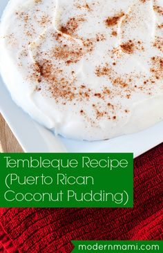 Tembleque Recipe for Christmas, Puerto Rican Coconut Pudding Spanish Desserts, Spanish Dishes, Just Desserts, Delicious Desserts, Dessert Recipes, Yummy Food, Spanish Food, Hispanic Desserts, Spanish Meals