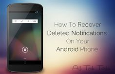 How-To-Recover-Deleted-Notifications-On-Your-Android-Phone