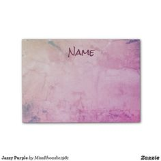 Jazzy Purple  These will be the best Post It Notes you will ever purchase.  These Jazzy Purple design that is one of a kind, these post it notes are high quality.  Record your messages, daily reminders, etc.