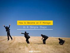 How to Become an IT Manager in 4 Simple Steps - http://www.ecpi.edu/blog/how-become-it-manager-4-simple-steps