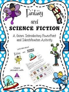 Fantasy and Science Fiction PPT and activity for grades 2-3 $ on TpT
