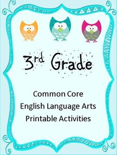 3rd Grade Common Core English/Language Arts Covers 10 Common Core Standards! OVER 15 Activities!
