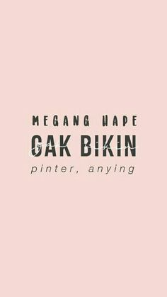 New Quotes Indonesia Perpisahan Teman 51 Ideas - - Best Picture For Quotes deep For Your Taste You are looking for something, and it is going to tell you e Quotes Rindu, Quotes Lucu, Quotes Galau, Tumblr Quotes, Mood Quotes, People Quotes, Motivational Quotes, Funny Quotes, Life Quotes