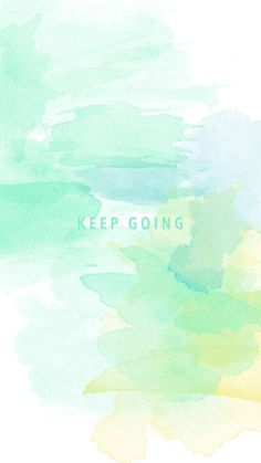 """Keep Going"" Motivational Wallpaper for iPhone and Android"