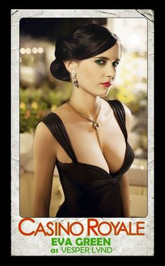 James Bond Women, James Bond Style, Eva Green James Bond, James Bond Movie Posters, James Bond Movies, Daniel Craig, Eva Green Casino Royale, Best Bond Girls, Actress Eva Green
