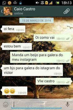 HÁHÁHÁHÁ sendo gentio o Caio Castro no WhatsApp