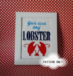 You are my lobster // Cross Stitch Pattern JPEG by Cure4theStitch