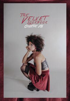 """""""Velvet Lookbook""""  Creative Director: Emily Kimura  Velvet Clothing by Kelsea Cadena aka Poisoned Blackberries   Photos by Ariel Cortez  Model Maggie Flynn"""