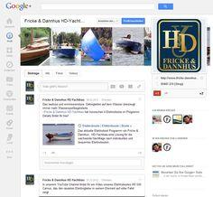 Fricke & Dannhus HD-Yachtbau ist auch auf Google+ eingestiegen.  Für Google+ und für Facebook erfolgt auch eine ergänzende redaktionelle Betreuung durch Bunte - Technologie & Kommunikation..