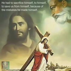 He had to sacrifice himself, to himself to save us from himself, because of the mistakes he made himself. human sacrifice, sin.