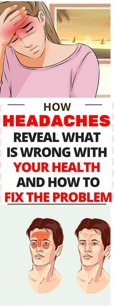 How Headaches Reveal What is Wrong With Your Health And How To Fix The Problem - Kopfschmerzen Health And Fitness Magazine, Health And Fitness Tips, Daily Health Tips, Health Advice, Wellness Tips, Health And Wellness, Health Care, Women's Health, Health And Beauty