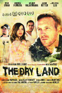 The Dry Land (2010) - filmed in #ElPaso, Texas