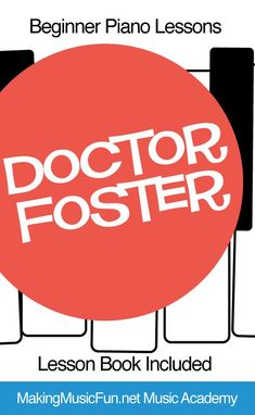 Learn to play 'Doctor Foster .' MakingMusicFun Music Academy lessons include easy step-by-step instruction, digital print lesson books and worksheets. Get started for FREE! Beginner Piano Lessons, Piano Lessons For Kids, Music Lessons, Music Flashcards, Music Theory Worksheets, Easy Piano Sheet Music, Printable Sheet Music, Music Lesson Plans, Free Piano