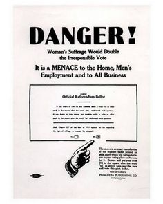 A poster warning about the dangers of women getting the vote.   Biddy Craft