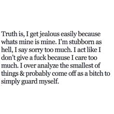ME...except I don't think I come off as a bitch.