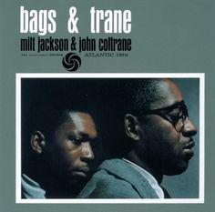 Milt Jackson & John Coltrane - Bags & Trane - Atlantic 1368
