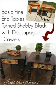 Basic boring pine tables turned into unique shabby black distressed with cherry stain and decoupage