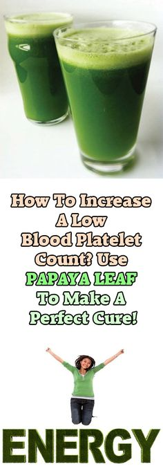 How To Increase A Low Blood Platelet Count? Use Papaya Leaf To Make A Perfect Cure! Thrombocytopenia is the medical name of low platelet count. It is health disorder, which your blood has a lower number of platelets, naturally. --sponsor-- The platelets circulate in the blood with an average lifespan of 5 to 9 days. …