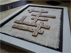 Framed scrabble to inspire reading, writing, and creative thinking. I would do learning/teaching related words.