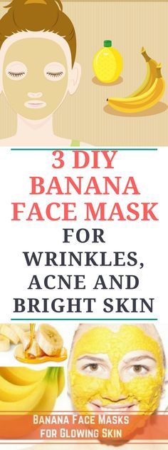 3 DIY Banana Face Mask For Acne, Wrinkles & Bright Skin!!..Miraclee!