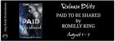 New Release - Paid to be Shared by Romilly King #KindleUnlimited #giveaway