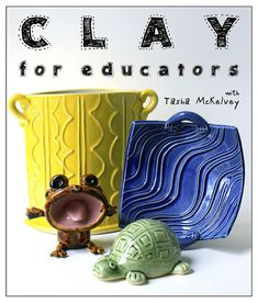 Clay for Educators with Tasha McKelvey