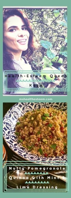 Meet the inspiring Health-Esteem Queen Kaye! A Nutritionist who will inspire you to follow your dreams and cherish your health. She also shares a delicious, vegan, gluten free recipe - Nutty Pomegranate Quinoa with Mint & Lime Dressing. Check out her interview at mshealthesteem.com Lime Dressing, Gorgeous Body, Pomegranate, Quinoa, Dreaming Of You, Interview, Gluten Free, Mint, Inspire