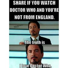 #doctorwho #whovian #timelord #england #uk #marvel #ironman #true #truth #robertdowneyjr