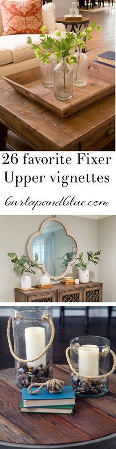 favorite fixer upper vignettes! Decorating and farmhouse decor ideas