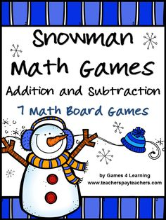Snowman Addition and Subtraction Games - 7 math board games for winter $