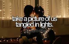 Take a picture of us tangled in lights.