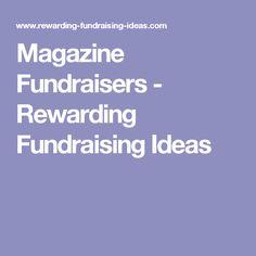 Magazine Fundraisers - Rewarding Fundraising Ideas