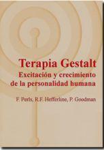 Terapia Gestalt: Excitación y crecimiento de la personalidad humana - Libros - Gestaltnet.net