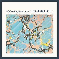 Wild Nothing /// Nocturne. (Captured Tracks, 2012).