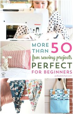 More than 50 Fun & Easy Beginner Sewing Projects More than 50 Free Sewing Patterns perfect for beginners who want to learn how to sew. Easy fun and cute beginner sewing projects. Easy Sewing Projects, Sewing Projects For Beginners, Sewing Hacks, Sewing Tutorials, Sewing Crafts, Sewing Tips, Diy Projects, Dress Tutorials, Tutorial Sewing