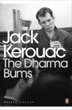 Jack Kerouac: The Dharma Bums