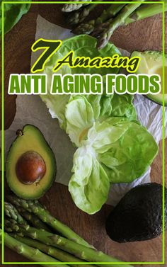 Never Get Older With This Awesome Anti-Aging Foods