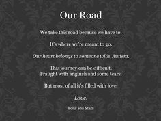 Our Road... #autism