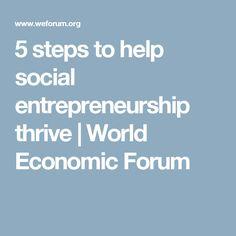 5 steps to help social entrepreneurship thrive   World Economic Forum