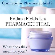 The FDA divides skin care into 2 categories: ▶Pharmaceuticals (dermatological based) penetrate through layers of skin & impact the structure & function of the skin. ▶Cosmetics OTC (over the counter) sit on the surface of the skin. Rodan+Fields is THE 1ST