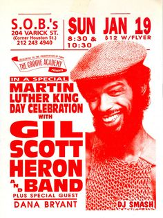 As most now know, the great Gil Scott-Heron passed away late last week. The revolutionary poet, musician, and author has been a long-time favorite Concert Posters, Music Posters, Concert Flyer, Rock Posters, Stretch Armstrong, Gil Scott Heron, Soul Singers, Music Images, Jazz Festival