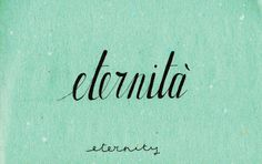 Learning Italian Language ~ Eternità (eternity ) IFHN