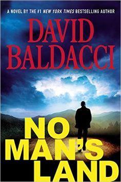 No Man's Land (John Puller Series): David Baldacci: 9781455586516: Amazon.com: Books