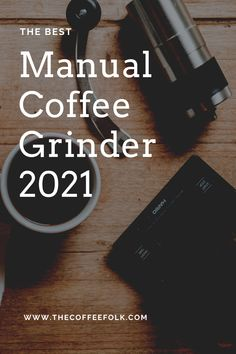 The Best Manual Coffee Grinder (hand grinders). 1Zpresso JX Manual Coffee Grinder – Top Pick. Porlex Mini Hand Grinder – Best For Traveling. Hario Skerton Pro– Best Value For Money. Lido 3- Best for specialty coffee. Manual Coffee Grinder, Coffee Grinders, Mini Hands, Traveling, Cards Against Humanity, Good Things, Money, Top, Viajes