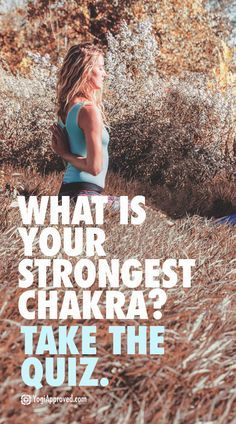 What Is Your Strongest Chakra? Take the Quiz to Find Out