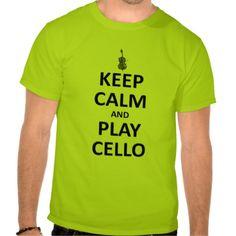 Keep calm and play cello t shirt