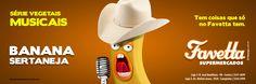 Favetta Supermercados - Série Vegetais Musicais: Banana Sertaneja